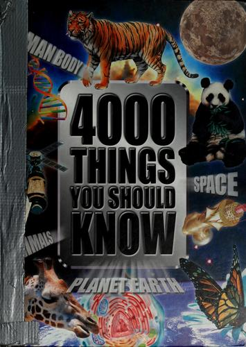 4000 things you should know by John Farndon