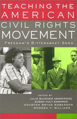 Image 0 of Teaching the American Civil Rights Movement: Freedom's Bittersweet Song