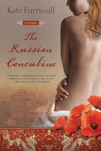 The Russian Concubine (A Russian Concubine Novel)