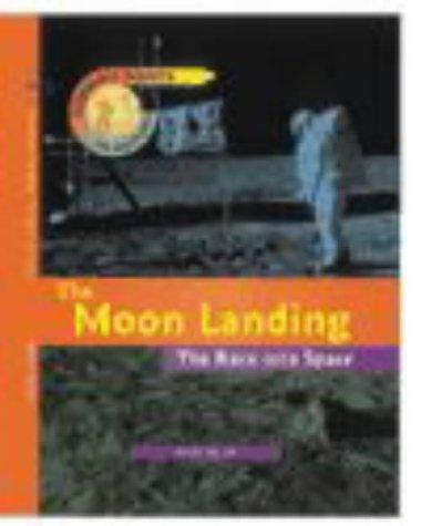The Moon Landing (Turning Points in History) by Richard Tames