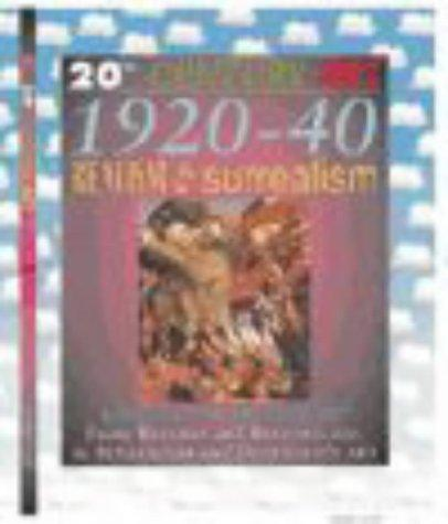 1920-40 Realism and Surrealism (20th Century Art) by Jackie Gaff