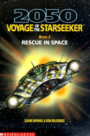 Rescue in space by Elaine Raphael