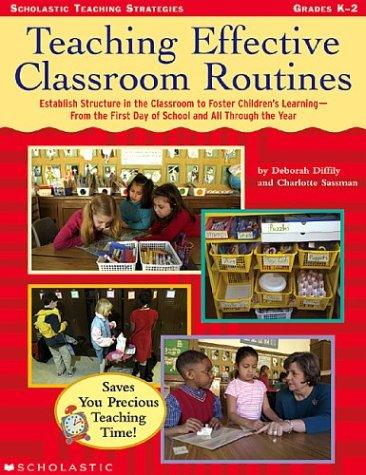 Image 0 of Teaching Effective Classroom Routines: Establish Structure in the Classroom to F