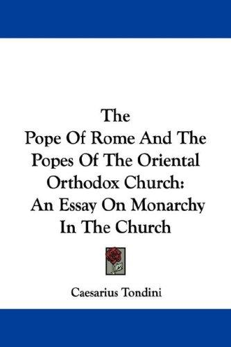 The Pope Of Rome And The Popes Of The Oriental Orthodox Church