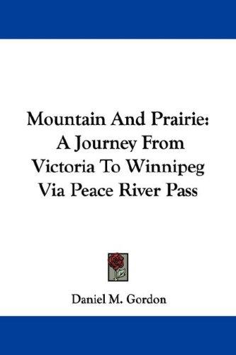 Mountain And Prairie