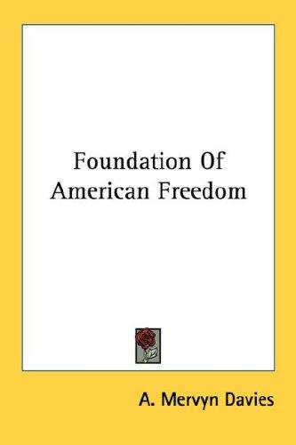 Foundation Of American Freedom