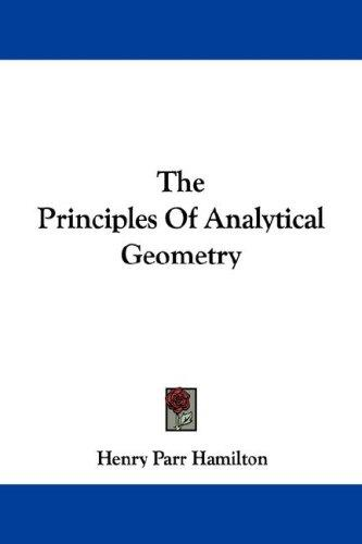 The Principles Of Analytical Geometry
