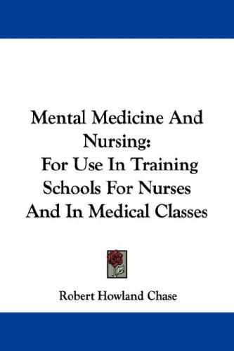 Mental Medicine And Nursing