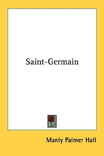 Saint-Germain by Manly Palmer Hall