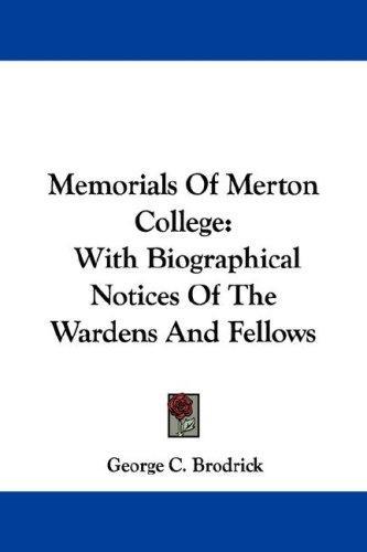 Memorials Of Merton College
