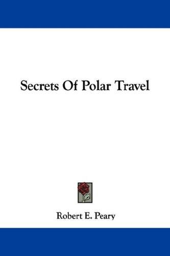 Secrets Of Polar Travel