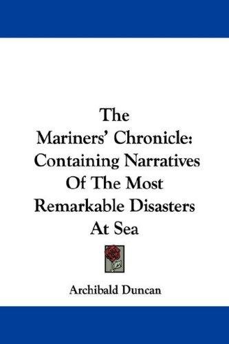 The Mariners' Chronicle by Archibald Duncan