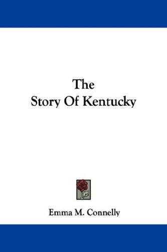 The Story Of Kentucky
