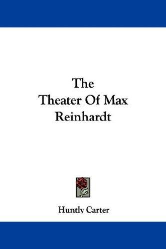 The Theater Of Max Reinhardt