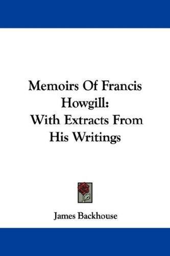 Memoirs Of Francis Howgill