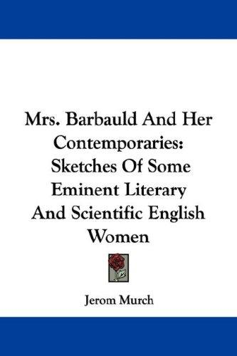 Mrs. Barbauld And Her Contemporaries