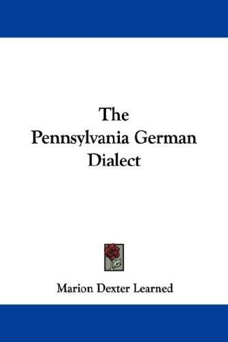 The Pennsylvania German Dialect