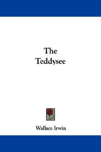 The Teddysee by Wallace Irwin
