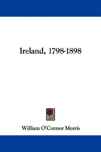 Ireland, 1798-1898