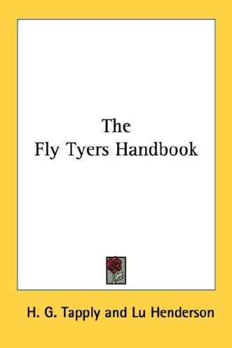 The Fly Tyers Handbook