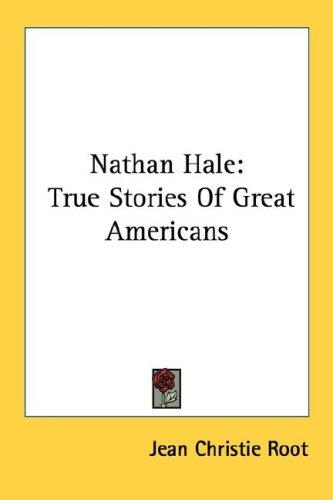 Nathan Hale by Jean Christie Root