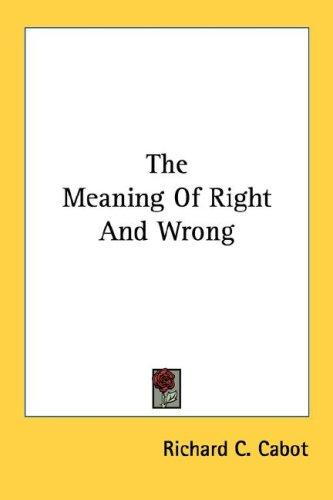 The Meaning Of Right And Wrong