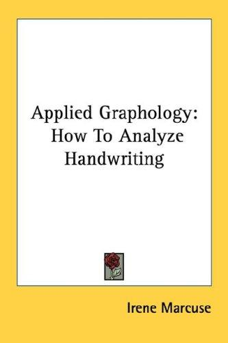 Applied Graphology by Irene Marcuse