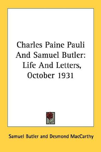 Charles Paine Pauli And Samuel Butler by Samuel Butler