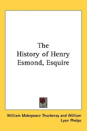 The History of Henry Esmond, Esquire