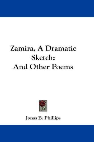Zamira, A Dramatic Sketch