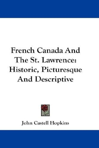 French Canada And The St. Lawrence