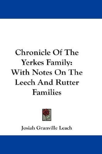 Chronicle Of The Yerkes Family