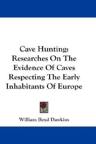 Cave Hunting