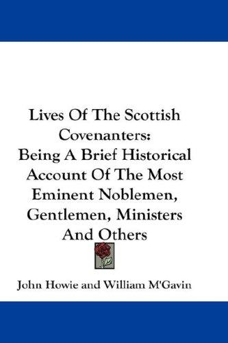 Lives Of The Scottish Covenanters