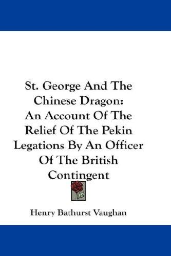 St. George And The Chinese Dragon
