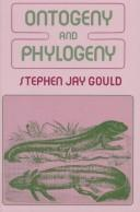 Ontogeny and phylogeny by Stephen Jay Gould