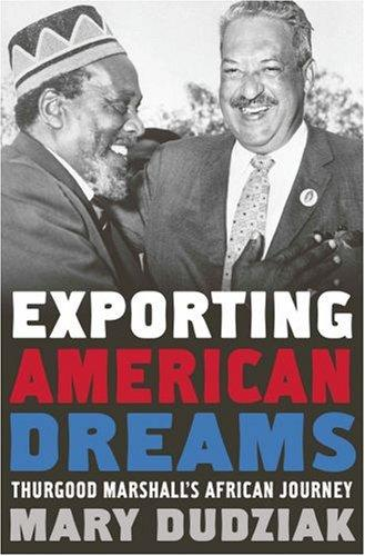 Exporting American Dreams by Mary L. Dudziak