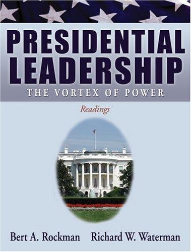 Presidential leadership by Bert A. Rockman, Richard W. Waterman