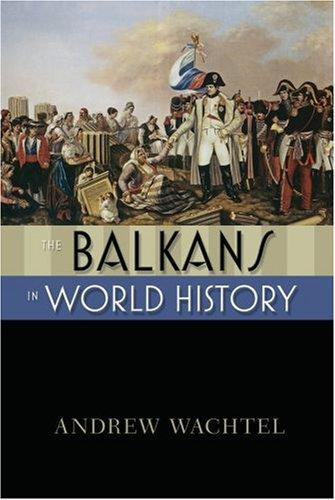 The Balkans in World History