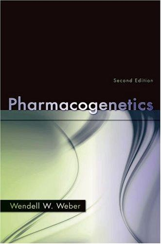 Pharmacogenetics by Wendell Weber