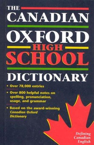 The Canadian Oxford High School Dictionary by Katherine Barber