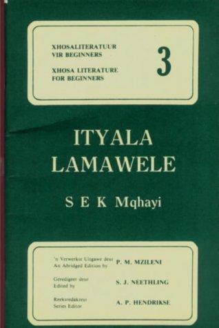 Ityala Lamawele (Simplified) (Xhosa Literature for Beginners) by S.E.K. Mqhayi
