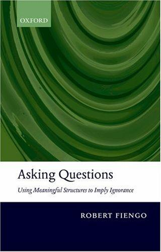 Asking questions by Robert Fiengo