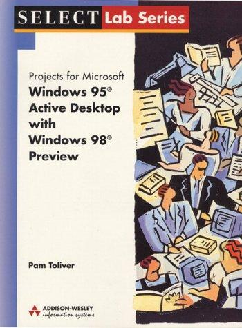 Windows 95 With Active Desktop and Windows 98 by Brent