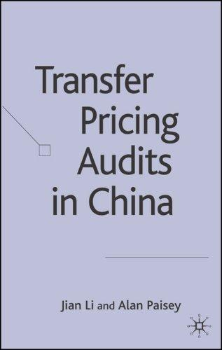 Transfer Pricing Audits in China by Jian Li