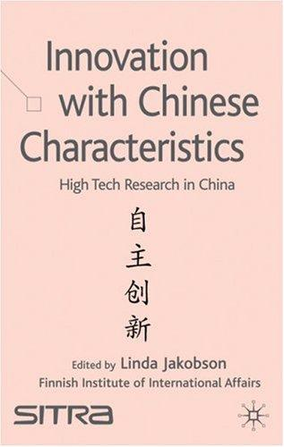 Innovation with Chinese Characteristics by Linda Jakobson