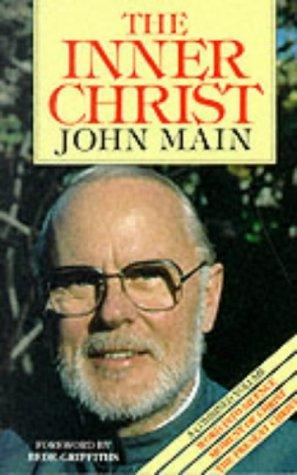 The Inner Christ by John Main