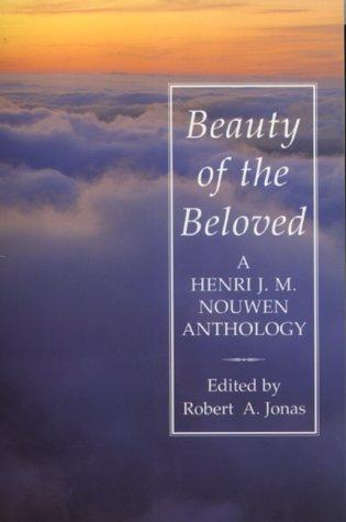 Beauty of the Beloved by Henri Nouwen