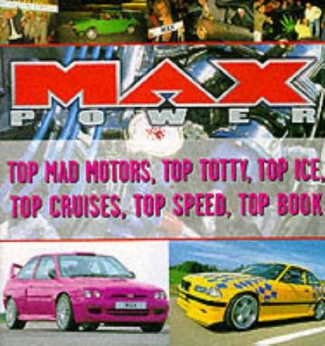 """Maxpower""'s Mad Motors by Paul Donnelly"