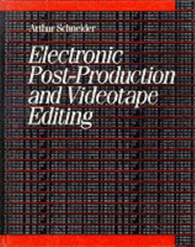 Electronic post-production and videotape editing by Arthur Schneider